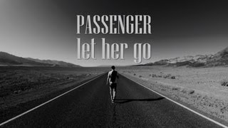 Passenger   Let Her Go (Lyrics)