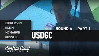 2020 USDGC - Round 4 Part 1 - Dickerson, Klein, McMahon, Russell