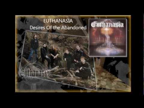 Euthanasia - Euthanasia - Desires Of The Abandoned