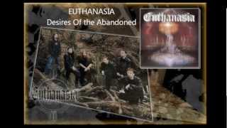 Video Euthanasia - Desires Of The Abandoned