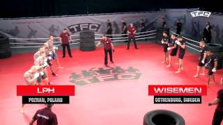 Fight 1 of the TFC Event 1 LPH (Poznan, Poland) vs Wisemen (Gothenburg, Sweden)