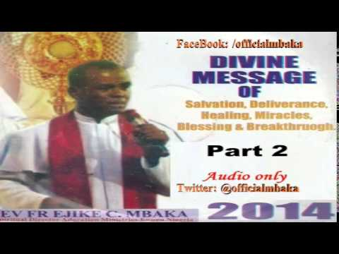 Divine Message (Night Vigil 2013) Part 2 - Father Mbaka