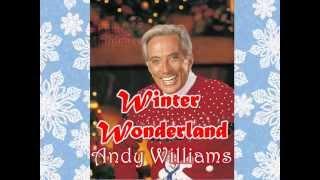 Winter Wonderland- Andy Williams