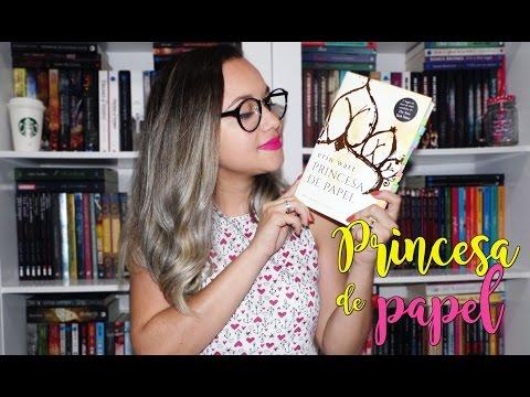 Resenha Princesa de Papel | Ed. Planeta