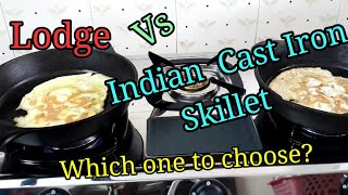 Lodge Vs Indian Cast Iron Skillet/How to choose cast iron skillet in India/Cast iron skillet cooking