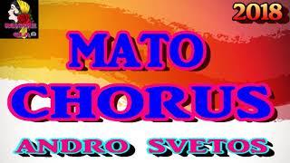 mato chorus andro svetos