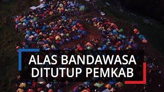 Dipadati Pengunjung saat PSBB Masih Berlaku, Bukit Alas Bandawasa Ditutup oleh Pemkab Bogor