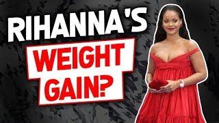 Rihanna's Weight Gain? | El aumento de peso de Rihanna?