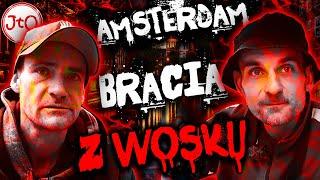 Amsterdam – bracia z WOSKU