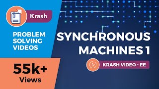 Synchronous Machines 1 (Electrical Machines) Tutorial | GATE (EE) - Krash - Problem Solving