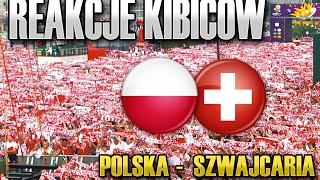 Reakcje KIBICÓW w meczu Polska - Szwajcaria