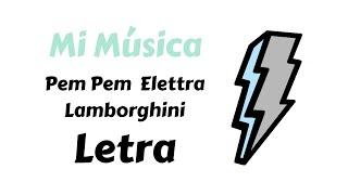 Pem Pem   Elettra Lamborghini   Letra   Mi Música