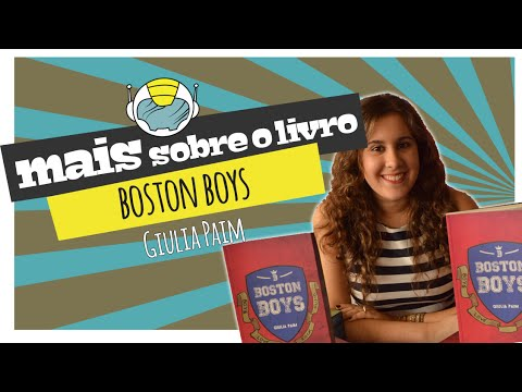 Mais sobre o Livro: Boston Boys, de Giulia Paim