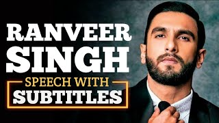 RANVEER SINGH : No One Accept Me   English Speech With Subtitles