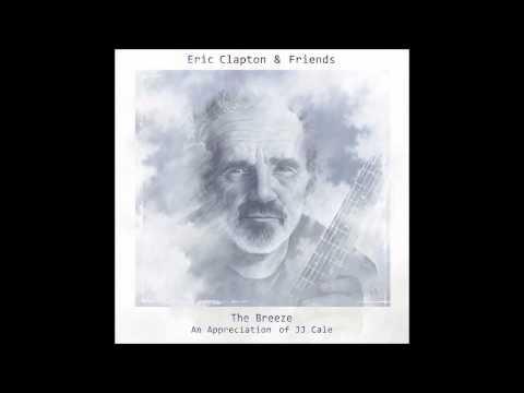 Eric Clapton & Friends - Magnolia ft. John Mayer
