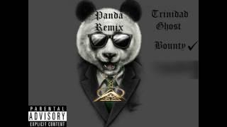PANDA REMIX-Trinidad Ghost x Bounty x SKEM