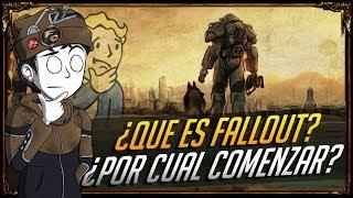 ¿Que es Fallout y por cual comenzar?