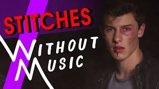 SHAWN MENDES   Stitches (#WITHOUTMUSIC Parody)