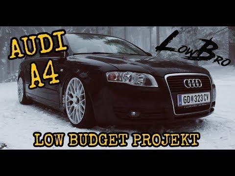 Audi A4 B7 / LOW / Budget / Teil 1