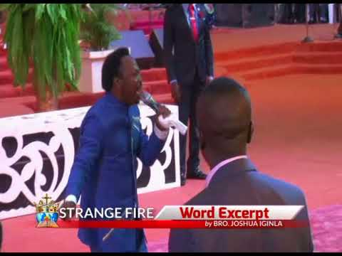 STRANGE FIRE - the Excerpt by Bro. Joshua Iginla
