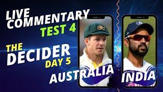 THE DECIDER - 4th Test, Day 5 | AUSTRALIA vs INDIA | Live Audio Commentary; ALL INDIA RADIO