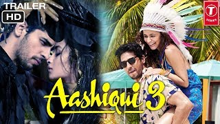 Aashiqui 3 Trailer | Come Get Desroyed in Love | Siddharth Malhotra,Alia Bhatt