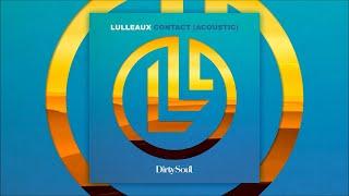 Lulleaux   Contact (Acoustic)
