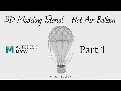 3D Modeling Tutorial - Modeling a Hot Air Balloon in Autodesk Maya