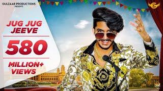 GULZAAR CHHANIWALA - JUG JUG JEEVE ( Official Video  ) | Latest Haryanvi Song 2019