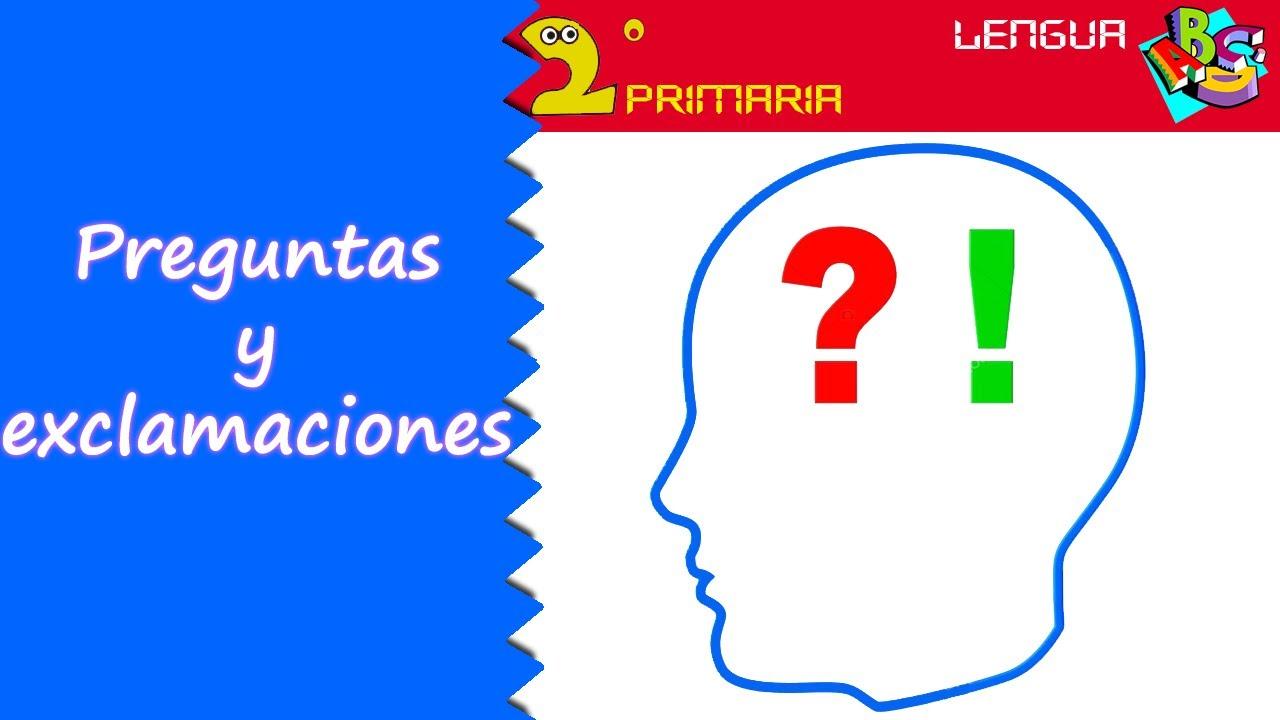 Lengua, 2º Primaria. Tema 10. Preguntas y exclamaciones