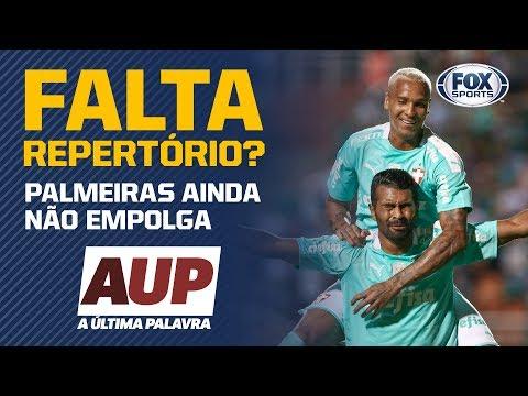 FALTA REPERTÓRIO? Comentaristas dizem que Palmeiras ainda não empolga e que 'está faltando algo'