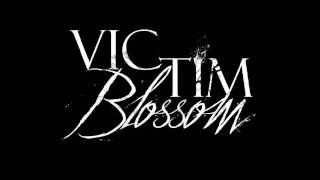 Victim Blossom - Mr. Blind Ft Arlisa Candy Kills
