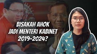WOW TODAY: Bisakah Ahok Jadi Menteri pada Kabinet 2019-2024?