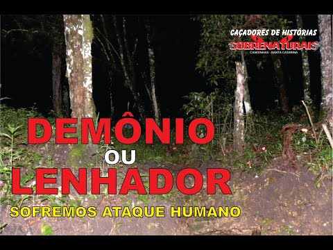 DEMÔNIO - FOMOS ATACADOS