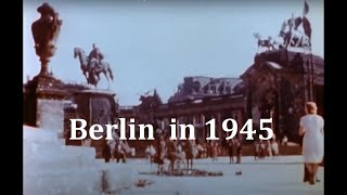 Berlin In July 1945   Liberation (HD 1080p Colour Footage)