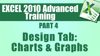 Microsoft Excel Tutorial Advanced - Part 4 - Using the Design Tab to Help Create Charts and Graphs