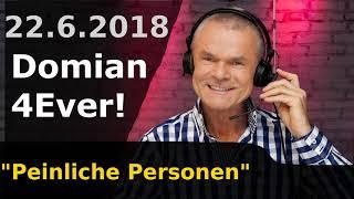 Domian4Ever 2018-06-22 Peinliche Personen 📻
