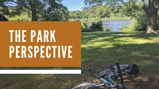 The Park Perspective!