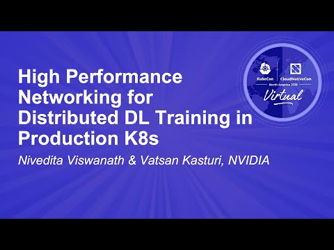Image thumbnail for talk High Performance Networking for Distributed DL Training in Production K8s