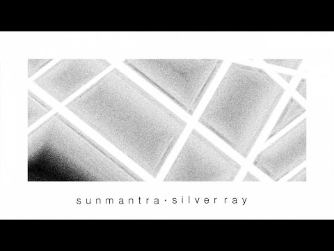 Sunmantra - Silver Ray
