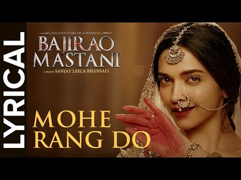 Lyrical: Mohe Rang Do Laal Lyrical | Full Song with Lyrics | Bajirao Mastani