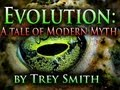 Evolution: Modern Myth (100 WAYS to KILL ...