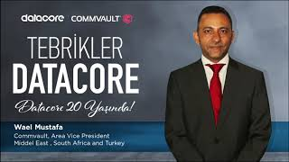 20. yılımızı övgüyle kutlayan Commvault META Başkan Yardımcısı Wael Mustafa'ya gönülden teşekkür