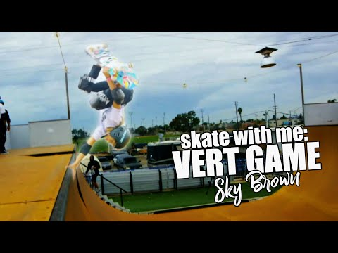 Skate with Me: VERT GAME | 11 yr old skater SKY BROWN