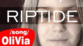 Riptide - Vance Joy (Cover by OliVia Tomczak) /Taylor Swift version/