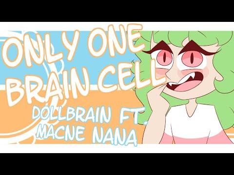 「Only One Brain Cell」 Vocaloid Original ♡ dollbrain ft. Macne Nana
