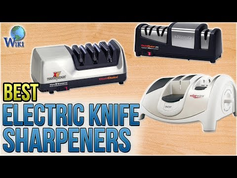 10 Best Electric Knife Sharpeners 2018