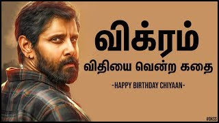 VIKRAM: A Story Of Fate, Failure & The Fire Within   Happy Birthday Chiyaan   OKSS #2