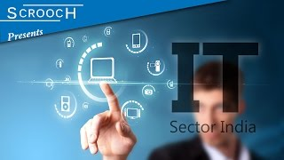 How big is IT industry in India? And Why? - Scrooch
