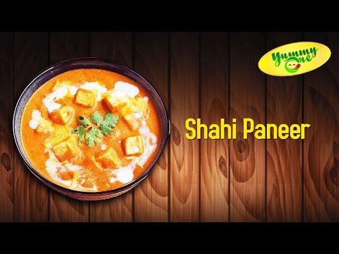 How to Make Shahi Paneer | Yummy One